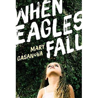 When Eagles Fall (Fesler-Lampert Minnesota Heritage Book)