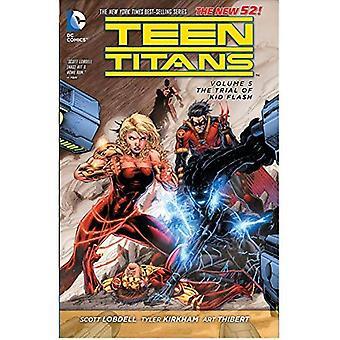Teen Titans Band 5: Die Testversion von Kid Flash-TP (neuen 52)