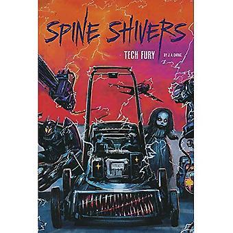 Tech Fury (Spine Shivers)