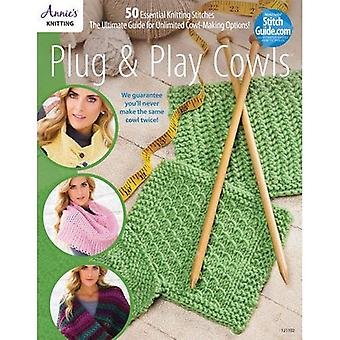 Plug & Play Cowls: Including 50+ Mix & Match Stitch Patterns
