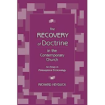Recovery of Doctrine in the Contemporary Church: An Essay in Philosophical Ecclesiology