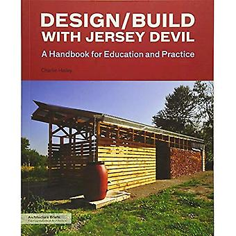 Design/Build with Jersey Devil (Architecture Briefs)