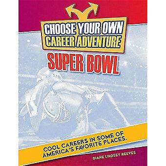 Välj din egen karriär äventyr på Super Bowl (ljusa Futures Press: Välj din egen karriär äventyr)