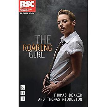 La chica de rugir (RSC locos chicas temporada) (libro de indicador de Rsc)