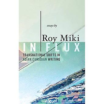 In Flux: Transnational Signs of Asian Canadian Writing (Writer as Critic)