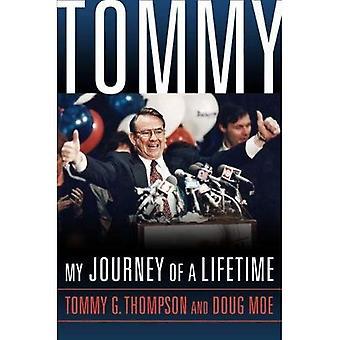 Tommy: My Journey of a Lifetime