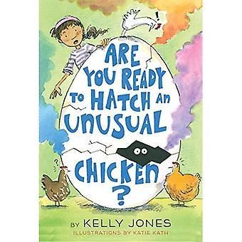 Bent u klaar om uit te komen van een ongewone kip?