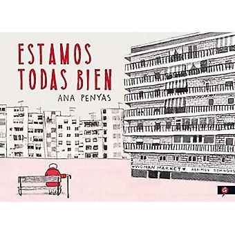 Estamos Todas Bien [Spanish]