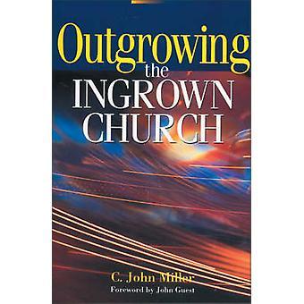 Entwachsen der eingewachsenen Kirche von Miller & C. John
