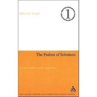 Die Psalmen Salomos A kritische Edition des griechischen Textes von Wright & Robert B.