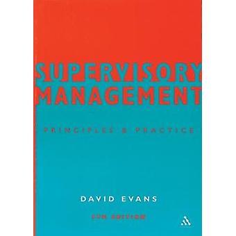 Supervisory Management by Evans & David