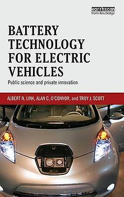 Battery Technology for Electric Vehicles  Public science and private innovation by Link & Albert N.