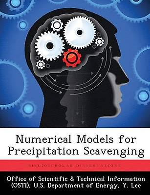 Numerical Models for Precipitation Scavenging by Office of Scientific & Technical Informa