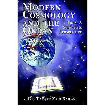 Moderne kosmologi og Koranen fra ett vitenskaplig perspektiv av Kailani & Taiseer Zaid