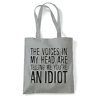 Voices In My Head You're an Idiot Tote | Reusable Shopping Cotton Canvas Long Handled Natural Shopper Eco-Friendly Fashion | Gym Book Bag Birthday Present Gift Her | Multiple Colours Available
