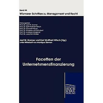 Facetten der Unternehmensfinanzierung door W. Kramer & Jost