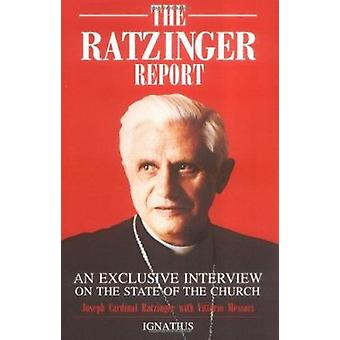 The Ratzinger Report - An Exclusive Interview on the State of the Cath