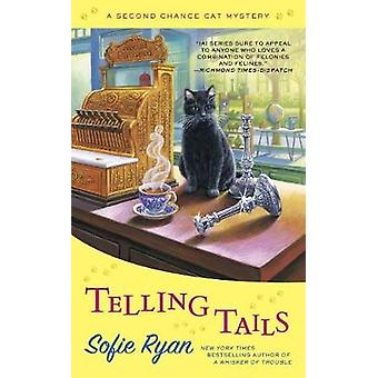 Telling Tails - A Second Chance Cat Mystery by Sofie Ryan - 9781101991