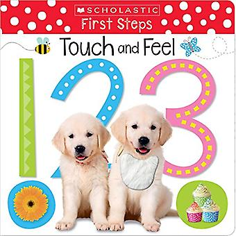 Touch and Feel 123 (Scholastic Early Learners - First Steps) by Schola
