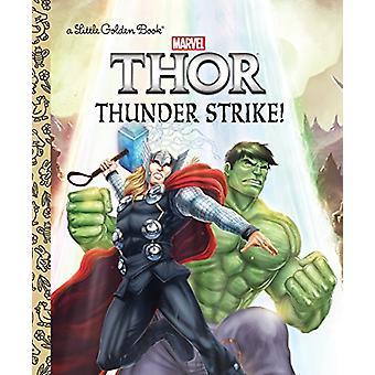 Thunder Strike! (Marvel - Thor) by John Sazaklis - 9781524717308 Book