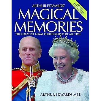 Arthur Edwards' Magical Memories by Arthur Edwards - 9781782194798 Bo