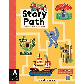 Story Path by Kate Baker - Madalena Matoso - 9781783704477 Book