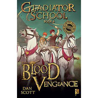 Blood Vengeance by Dan Scott - Matteo Pincelli - 9781909645622 Book