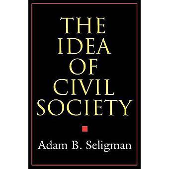 Het idee van het maatschappelijk middenveld door A. Seligman - 9780691010816 boek