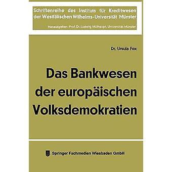 Das Bankwesen der europischen Volksdemokratien por Fox & Ursula