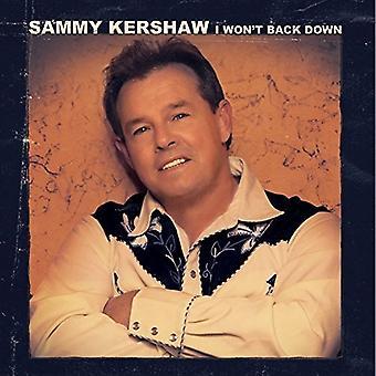 Sammy Kershaw - I Wont Back Down [CD] USA import