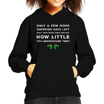 Christmas A Few More Shopping Days Kid's Hooded Sweatshirt