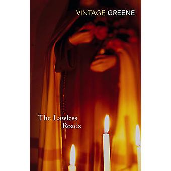 The Lawless Roads by Graham Greene - 9780099286240 Book