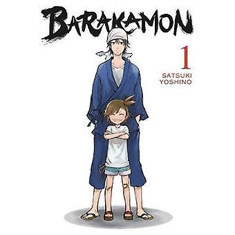 Barakamon - Vol. 1 von Satsuki Yoshino - 9780316336086 Buch