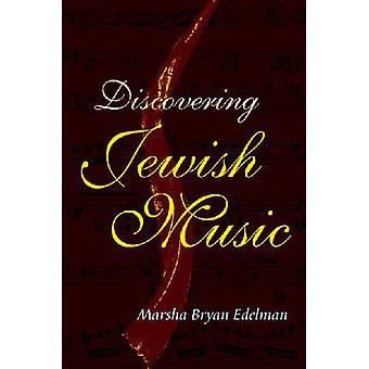 Découverte de musiques juives de Marsha Bryan Edelman - Book 9780827608573