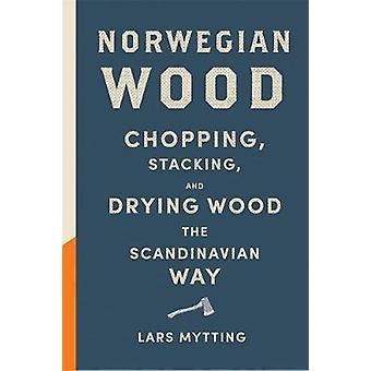 Norwegian Wood by Lars Mytting - Robert Ferguson - 9780857052551 Book