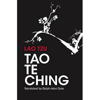 Sacred Wisdom - Tao re Ching - 81 Verses by Lao Tzu with Introduction a