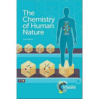 La chimie de la Nature humaine par Tom mari - livre 9781782621348