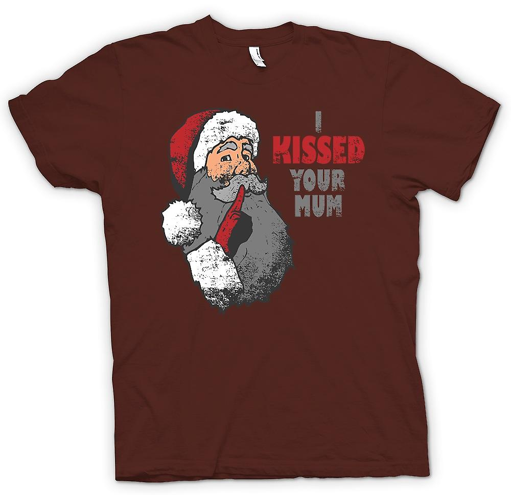 Mens T-shirt - I Kissed Your Mum - Funny Santa