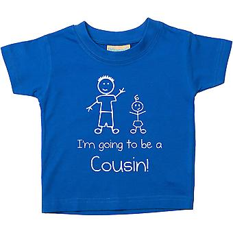 I'm Going To Be a Cousin Blue Tshirt