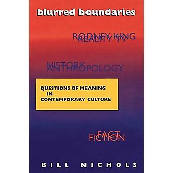 Slørede grænser - spørgsmål af betydning i moderne kultur af B