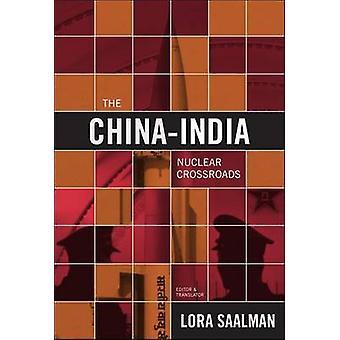 Kina och Indien Nuclear Crossroads - Kina - Indien- och den nya Parad