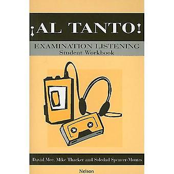 Al Tanto! - Examination Listening Students' Workbook: Examination Listening Students Workbook