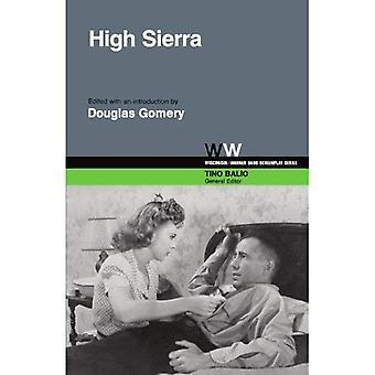 High Sierra (Wisconsin/Warner Brothers Screenplays)