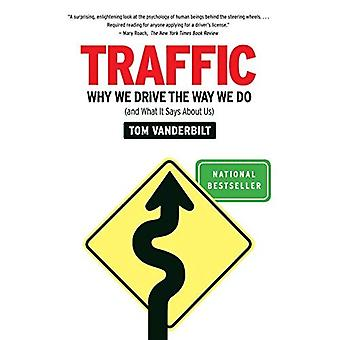 Traffic: Why We Drive the Way We Do (and What It Says about Us) (Vintage)