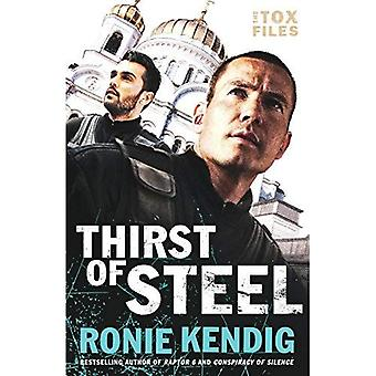 Thirst of Steel (Tox Files)