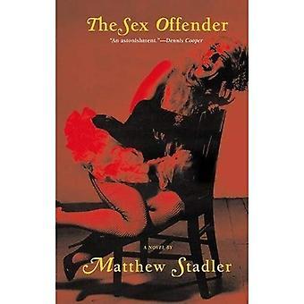 Le délinquant sexuel: Un roman