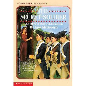 Soldat secret: L'histoire de Deborah Sampson (scolastique biographie)