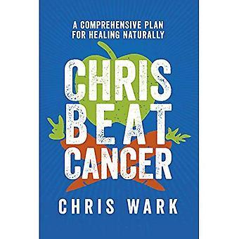 Chris vaincre le Cancer