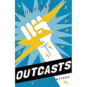 Outcasts: Thunderbolt: Book 2 - Outcasts