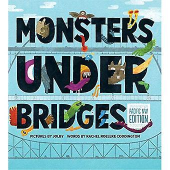 Monsters Under Bridges, Pacific Northwest Edition